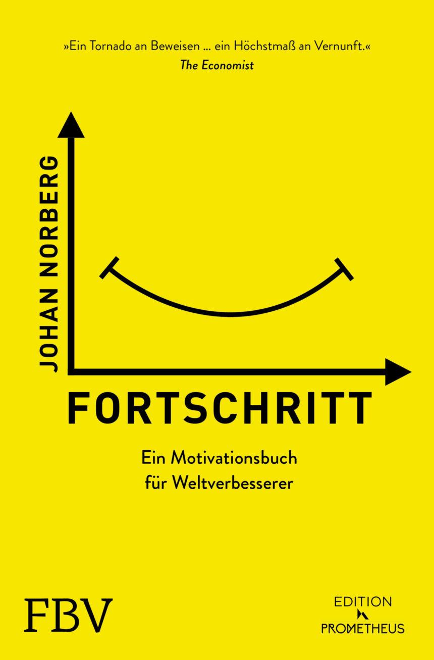 Fortschritt – Ein Motivationsbuch für Weltverbesserer