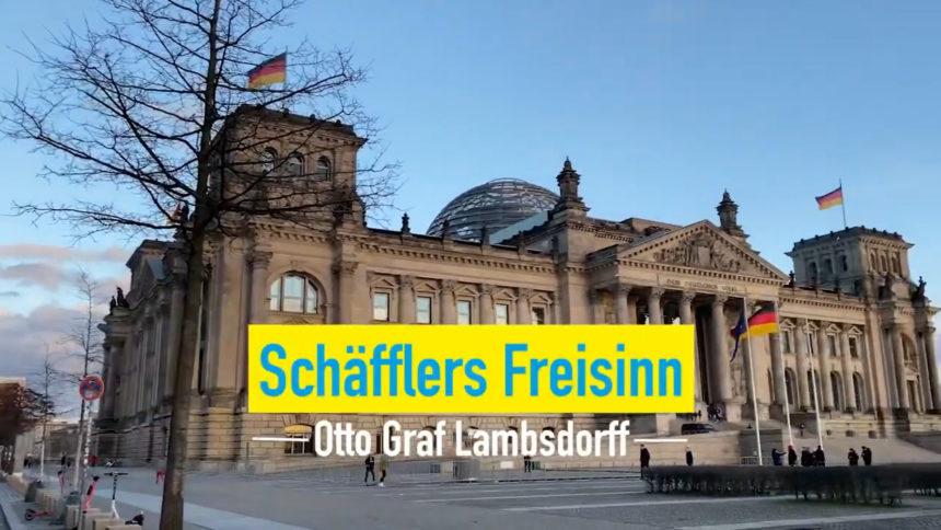 Schäfflers Freisinn – Folge (08): Otto Graf Lambsdorff